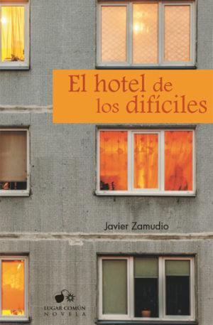 El hotel de los difíciles